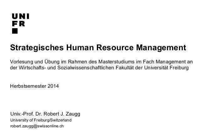 Strategisches Human Resource Management  Vorlesung und Übung im Rahmen des Masterstudiums im Fach Management an  der Wirts...
