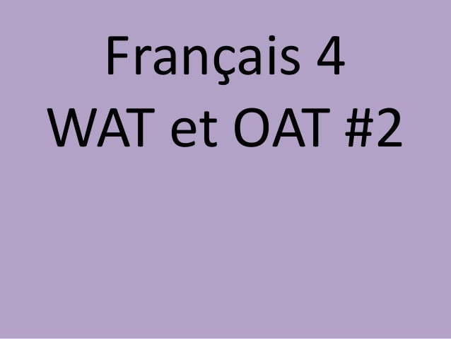 Français 4WAT et OAT #2