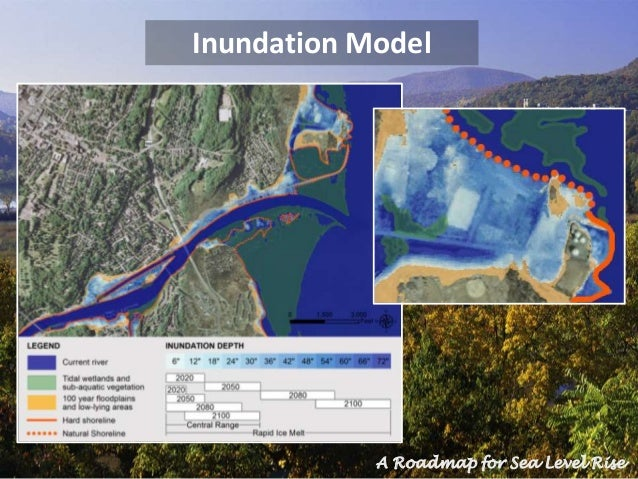 Inundation Model A Roadmap for Sea Level Rise