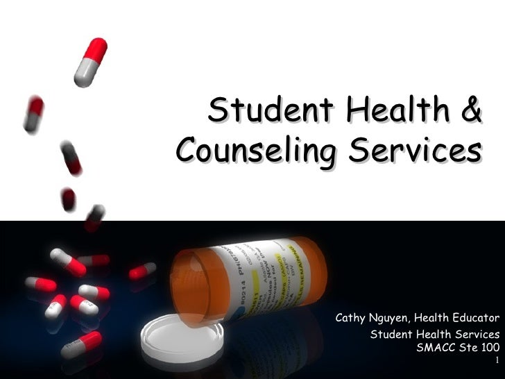 Student Health &Counseling Services         Cathy Nguyen, Health Educator               Student Health Services           ...