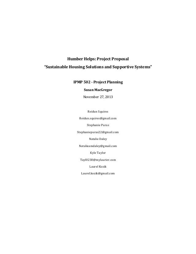 "Humber Helps: Project Proposal ""Sustainable Housing Solutions and Supportive Systems""  IPMP 502 - Project Planning Susan M..."
