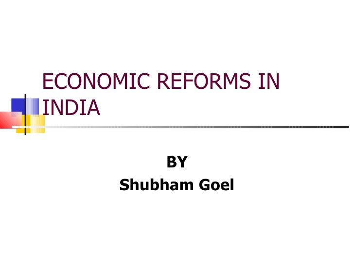 economic technological reforms in indian Impact of technology on indian economy the economy of india is the eleventh largest economy in the world by nominal gdp and the fourth largest by purchasing power parity (ppp) following strong economic reforms from the socialist inspired economy of a post-independence indian nation, the country.