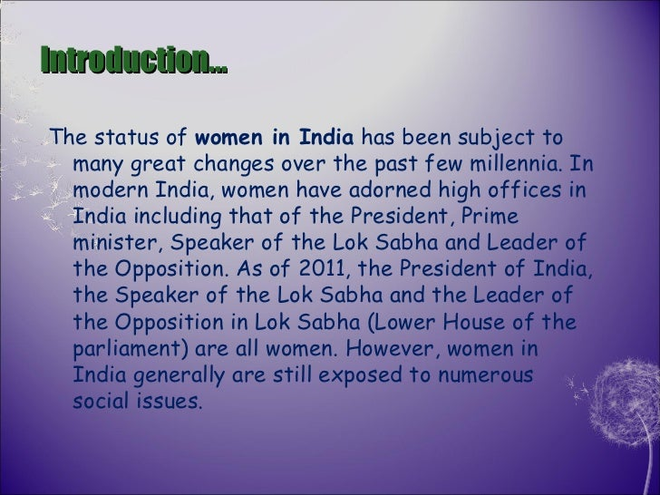 status of women in india essay Powerful essay on the status of women in india article shared by women in  ancient india were held in high esteem the position of a woman in the vedas  and.
