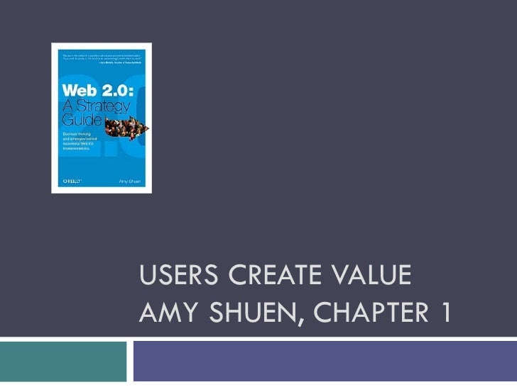 USERS CREATE VALUE AMY SHUEN, CHAPTER 1
