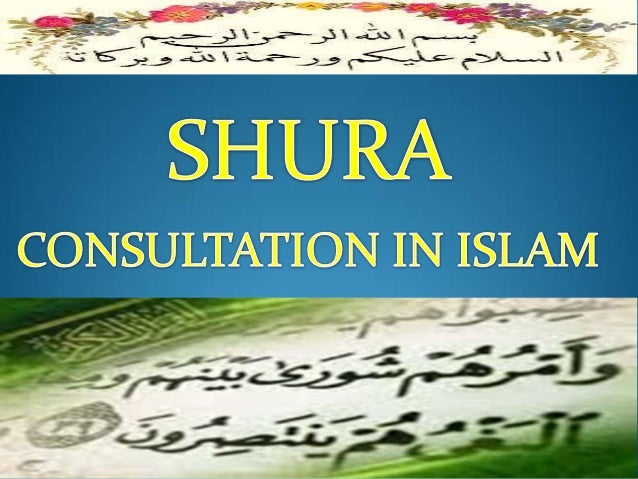 POINTS What is Shura? Shura – a process & -institution SIGNIFICANCE Benefits Characteristics of Shura HOW DID PROPHE...