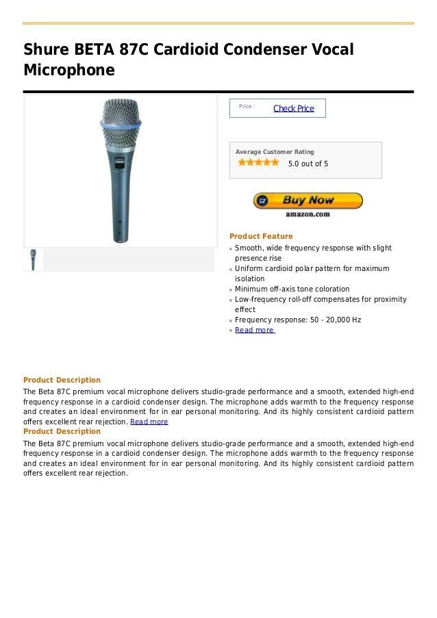 Shure BETA 87C Cardioid Condenser VocalMicrophone                                                             Price :     ...