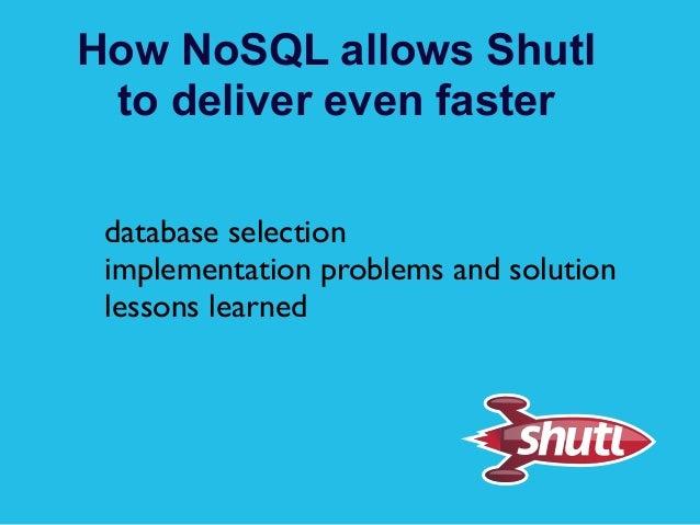 Shutl nosql exchange talk