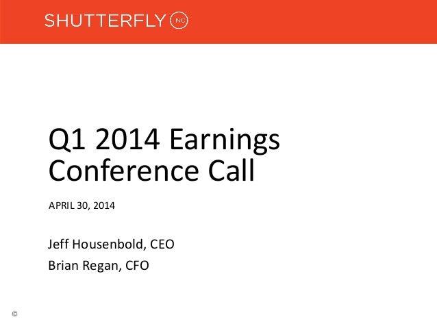 Shutterfly Earnings 1Q 2014 Powerpoint Slide Deck