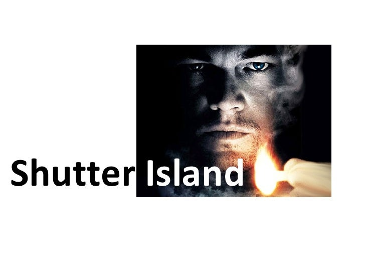analysis of shutter island The deception of shutter island spoiler alert – the following spills the beans about shutter island don't say you weren't warned knowing this will completely change your experience in seeing the film or reading the book which is absolutely necessary to understanding the forthcoming deconstruction of the story in order to expose its.