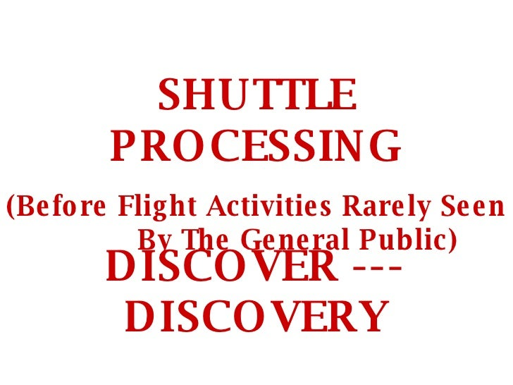 Shuttle Discovery Assembly and Launch