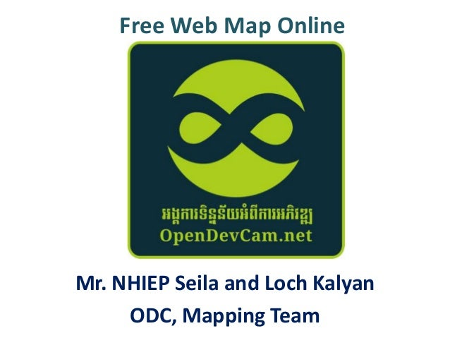 Free Web Map Online  Mr. NHIEP Seila and Loch Kalyan ODC, Mapping Team