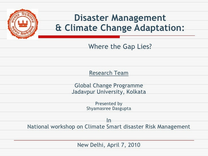 Disaster Management           & Climate Change Adaptation:                       Where the Gap Lies?                      ...