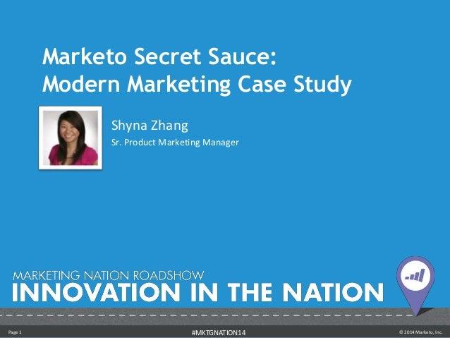 Marketo Secret Sauce - Shyna Zhang