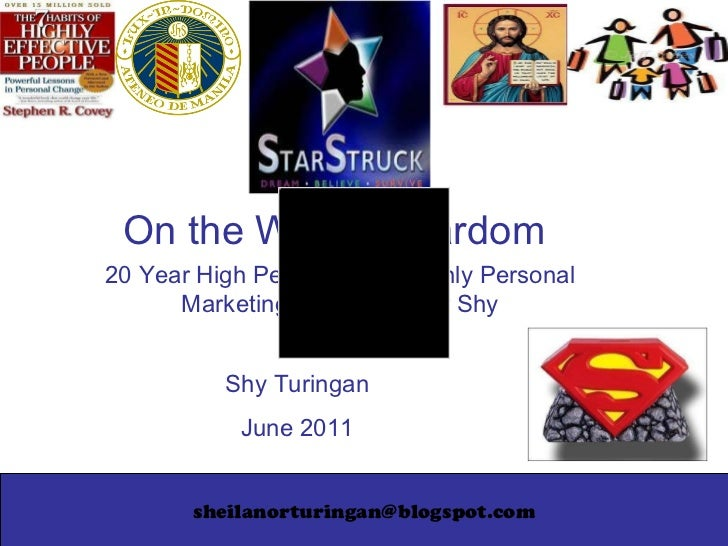 [email_address] On the Way to Stardom 20 Year High Performance, Highly Personal Marketing Plan for Super Shy Shy Turingan ...