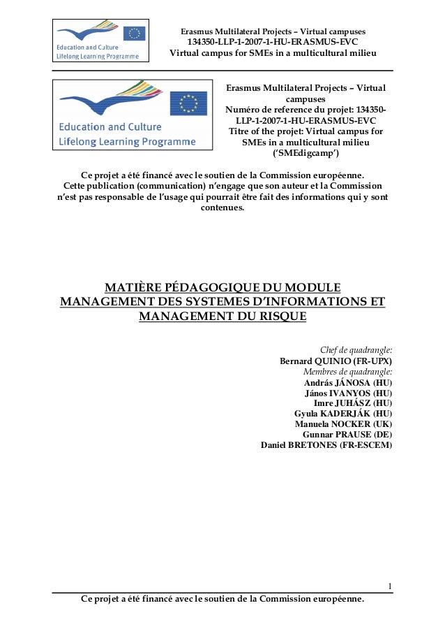 Erasmus Multilateral Projects – Virtual campuses                                134350-LLP-1-2007-1-HU-ERASMUS-EVC        ...
