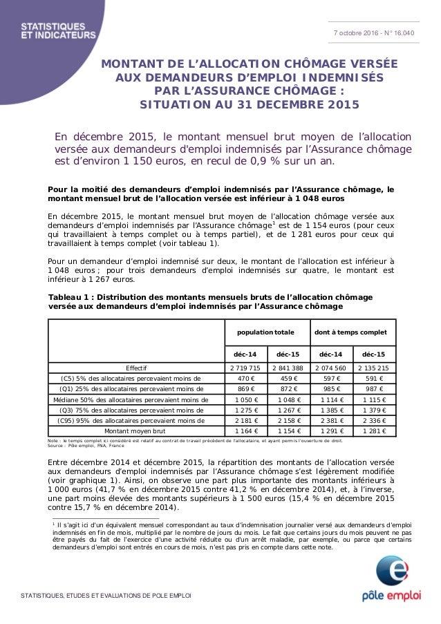 STATISTIQUES, ETUDES ET EVALUATIONS DE POLE EMPLOI MONTANT DE L'ALLOCATION CHÔMAGE VERSÉE AUX DEMANDEURS D'EMPLOI INDEMNIS...