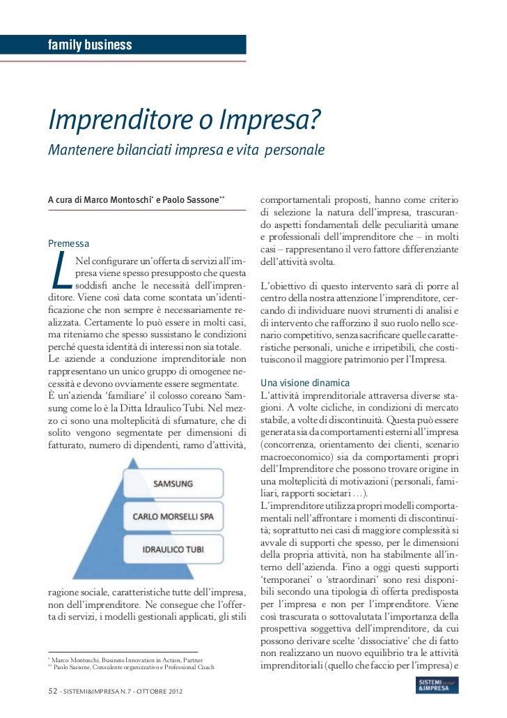 family businessImprenditore o Impresa?Mantenere bilanciati impresa e vita personaleA cura di Marco Montoschi* e Paolo Sass...