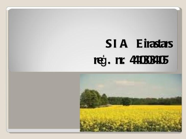 SIA Eirastars reģ. nr. 44103034105