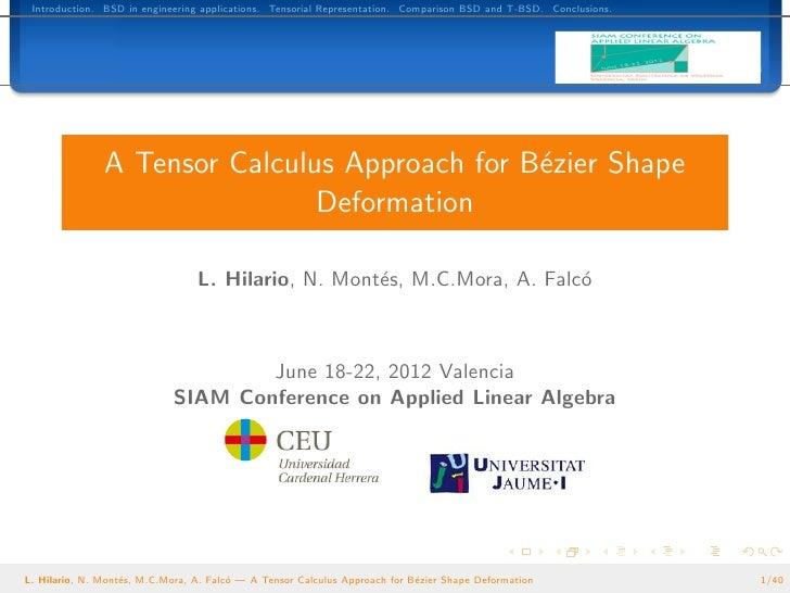 A Tensor Calculus Approach