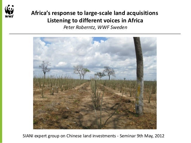 Africa's response to large - scale land acquisitions Listening to different voices in Africa