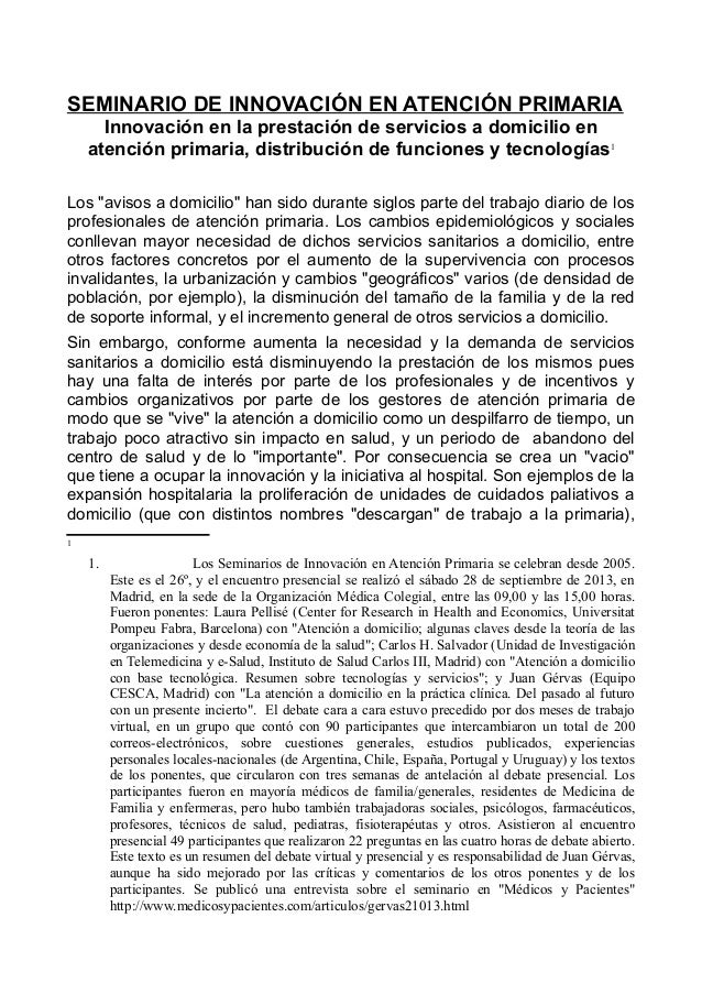 SEMINARIO DE INNOVACIÓN EN ATENCIÓN PRIMARIA Innovación en la prestación de servicios a domicilio en atención primaria, di...