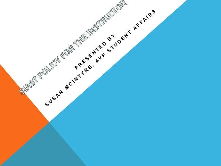 KEY STUDENT MANAGEMENT POLICIES   Academic Progress (A-1.3)   Supplemental Examinations (A-1.9)   Grade Appeal (A-1.10)...