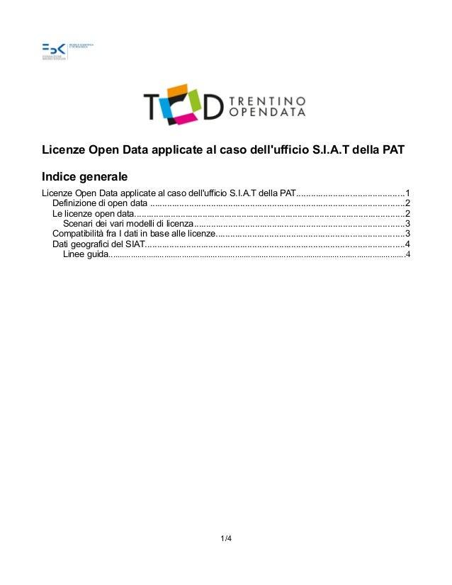 Licenze Open Data applicate al caso dell'ufficio S.I.A.T della PAT Indice generale Licenze Open Data applicate al caso del...