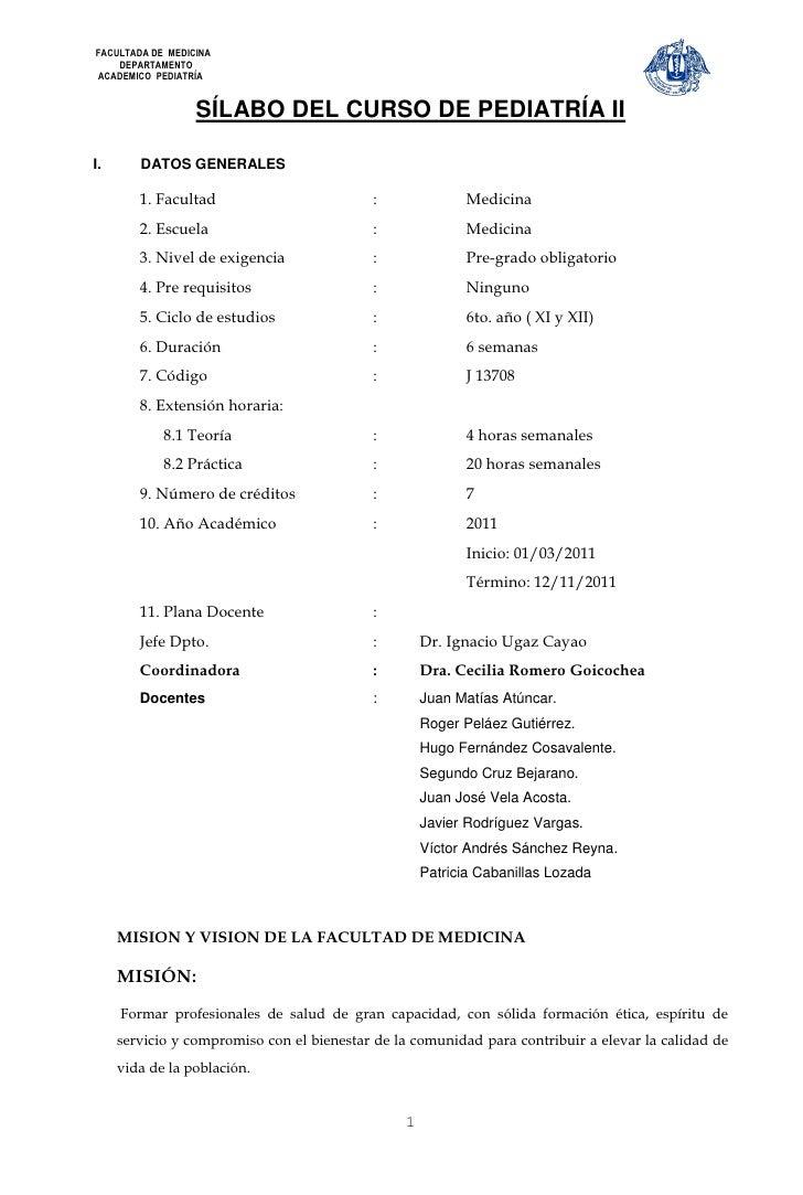 FACULTADA DE MEDICINA    DEPARTAMENTOACADEMICO PEDIATRÍA                  SÍLABO DEL CURSO DE PEDIATRÍA III.      DATOS GE...