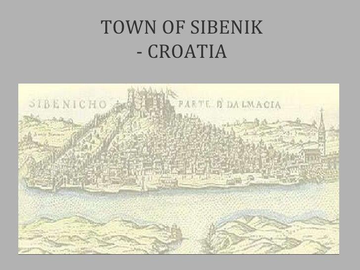 TOWN OF SIBENIK - CROATIA