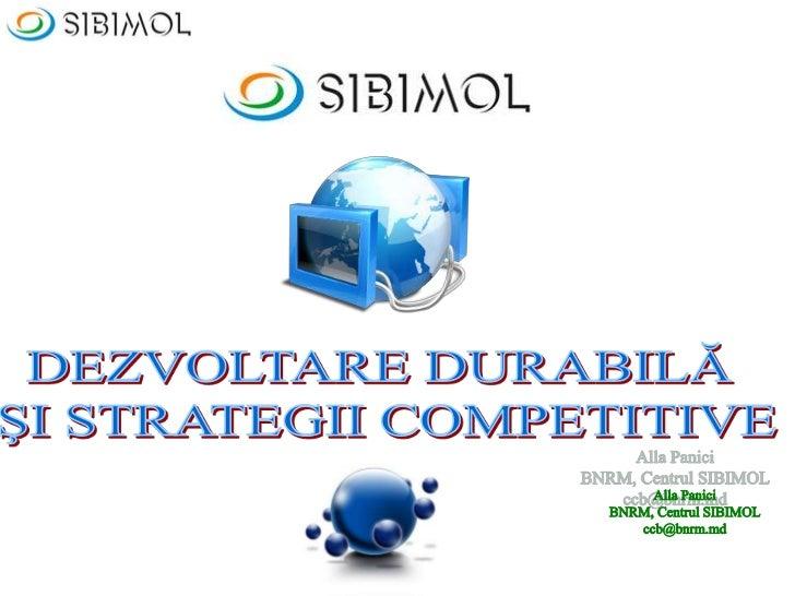 Sibimol. dezvoltare durabiă şi strategii competitive