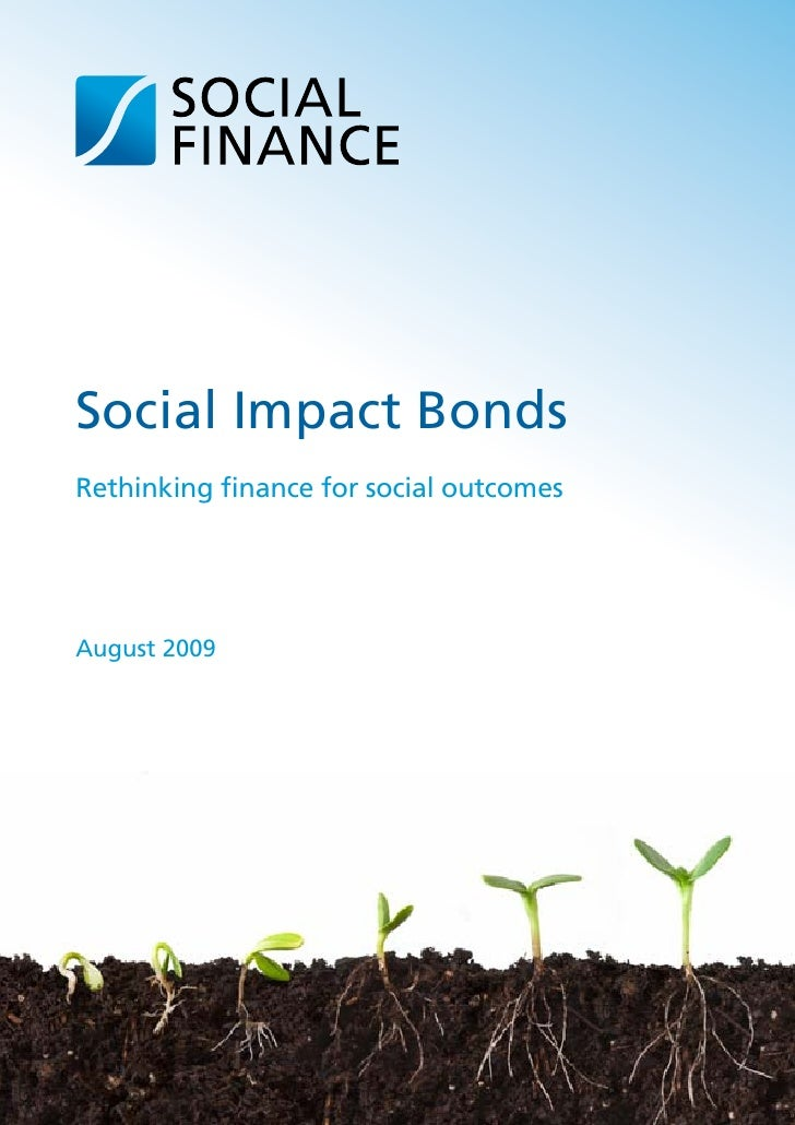 Social Impact Bonds: Rethinking finance for social outcomes