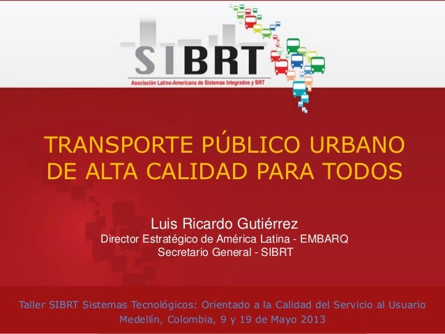 Luis Gutiérrez - SIBRT - Taller de Sistemas Tecnológicos - Medellín
