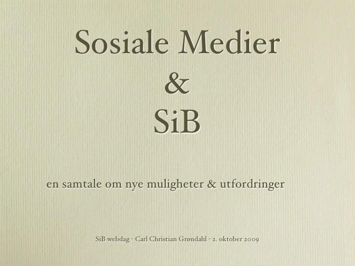 Sosiale Medier & SiB