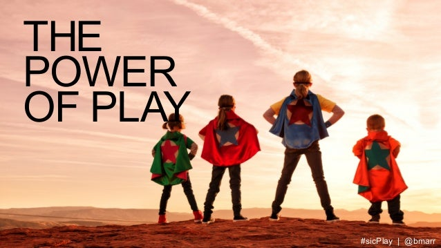 THE POWER OF PLAY #sicPlay | @bmarr