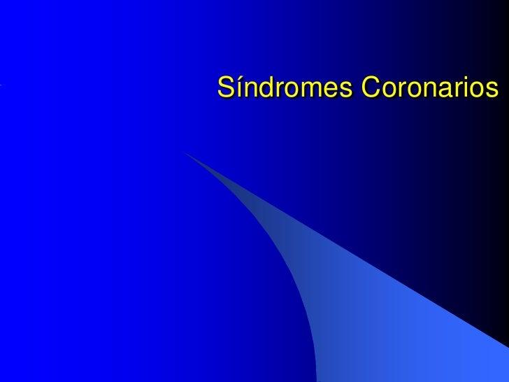 Síndromes Coronarios<br />