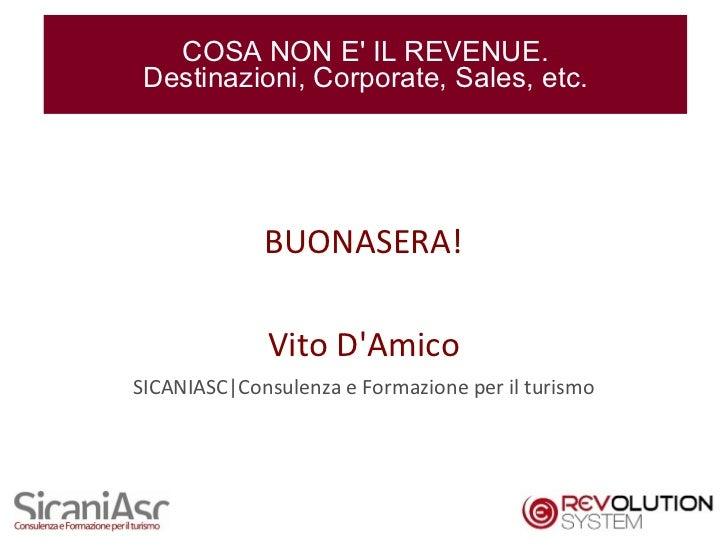 Cosa non è il Revenue. Destinazioni, Corporate, Sales