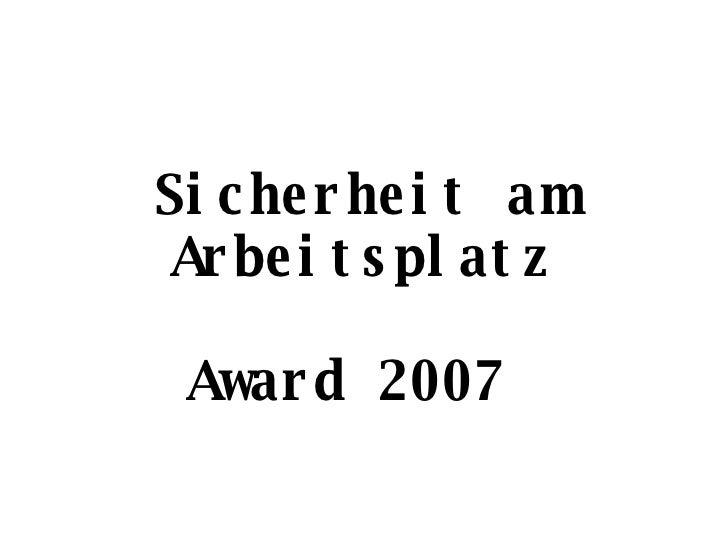 Sicherheit am Arbeitsplatz Award 2007