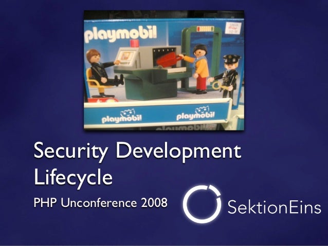 Security DevelopmentLifecyclePHP Unconference 2008