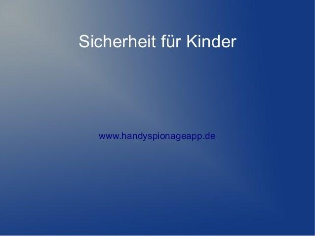 Sicherheit für Kinder www.handyspionageapp.de