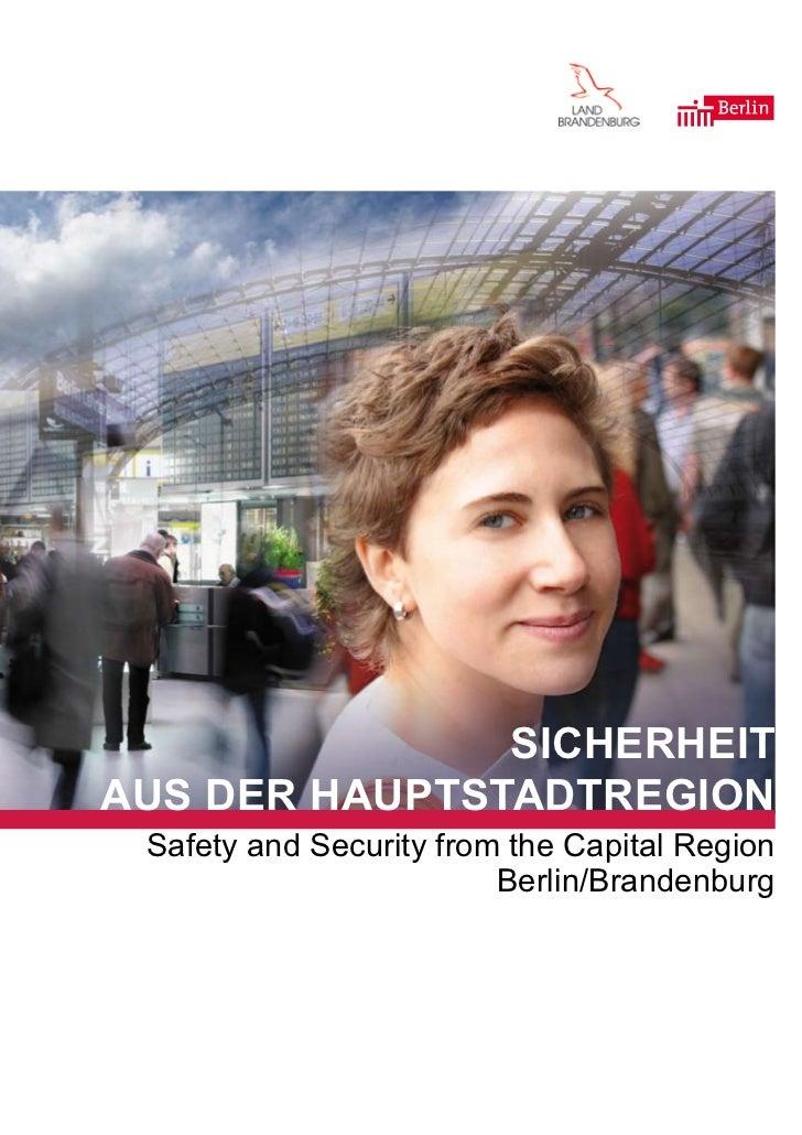 SicherheitauS der hauptStadtregion Safety and Security from the Capital Region                         Berlin/Brandenburg