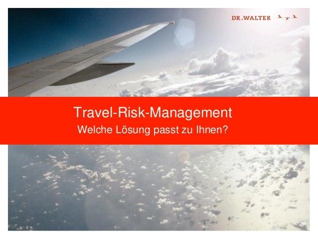 Travel-Risk-Management Welche Lösung passt zu Ihnen?