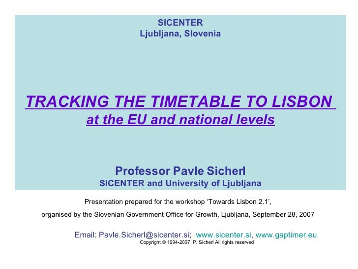 Tracking the Timetable to Lisbon