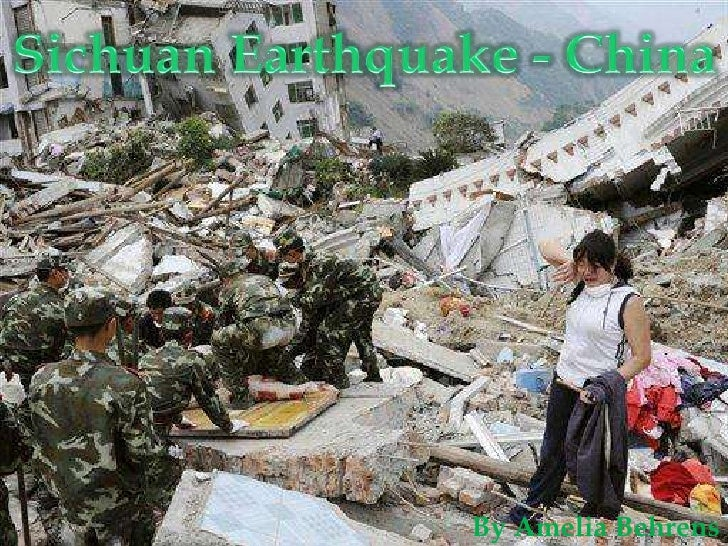 Sichuan Earthquake - China<br />By Amelia Behrens<br />