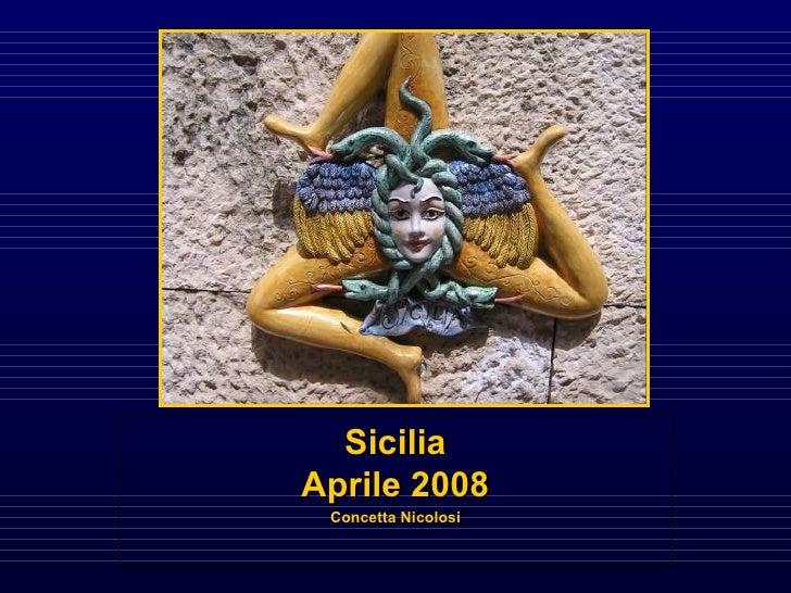 Sicilia Aprile 2008 Concetta Nicolosi