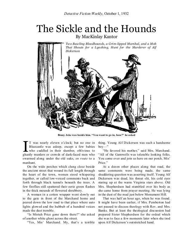 """Detective Fiction Weekly, October 1, 1932 The Sickle and the Hounds By MacKinlay Kantor Binny Joke was beside him. """"You wa..."""
