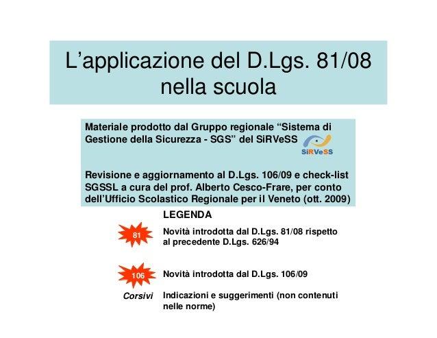 """L'applicazione del D.Lgs. 81/08 nella scuola Materiale prodotto dal Gruppo regionale """"Sistema di Gestione della Sicurezza ..."""