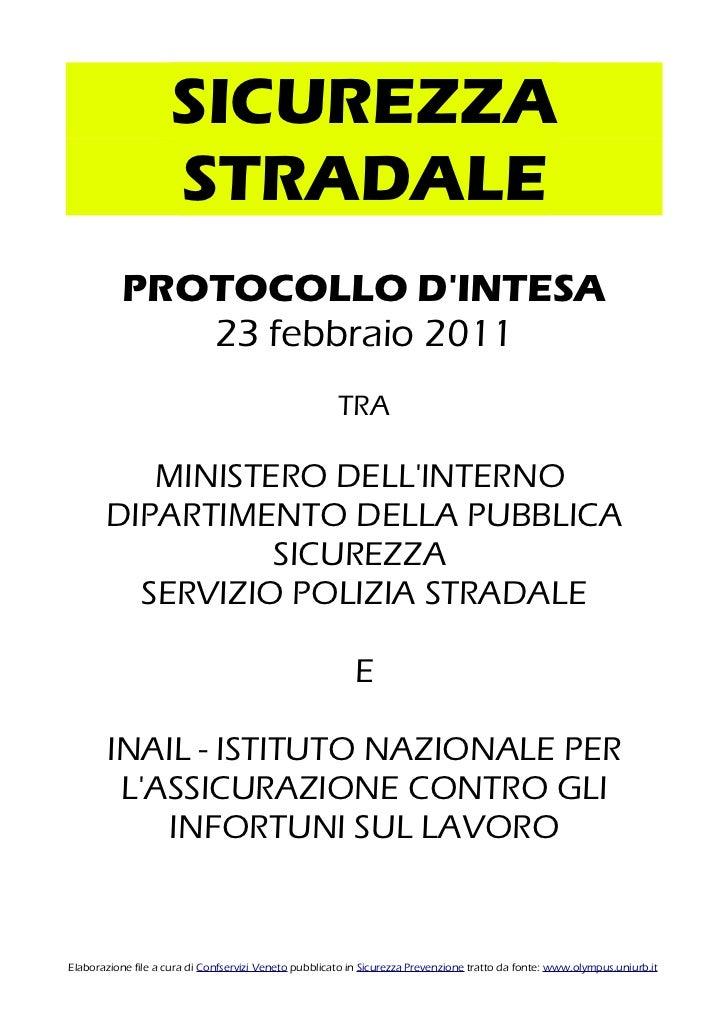 SICUREZZA STRADALE Protocollo 2011 INAIL Polizia stradale