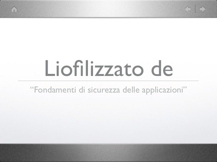 """Liofilizzato de""""Fondamenti di sicurezza delle applicazioni"""""""