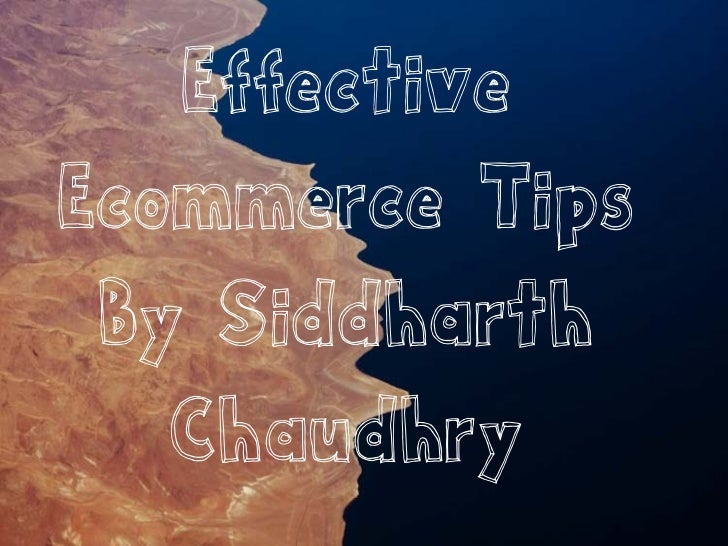 Ecommerce Tips by Siddharth Chaudhry