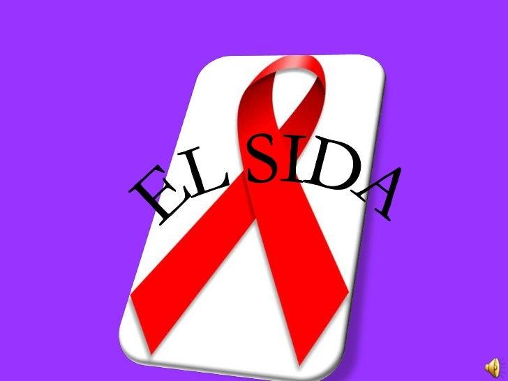 EL SIDA<br />